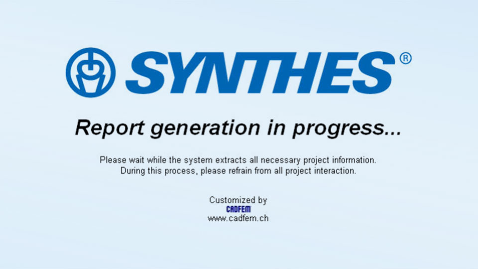 SYNTHES screen display during Ansys report generation adapted by CADFEM